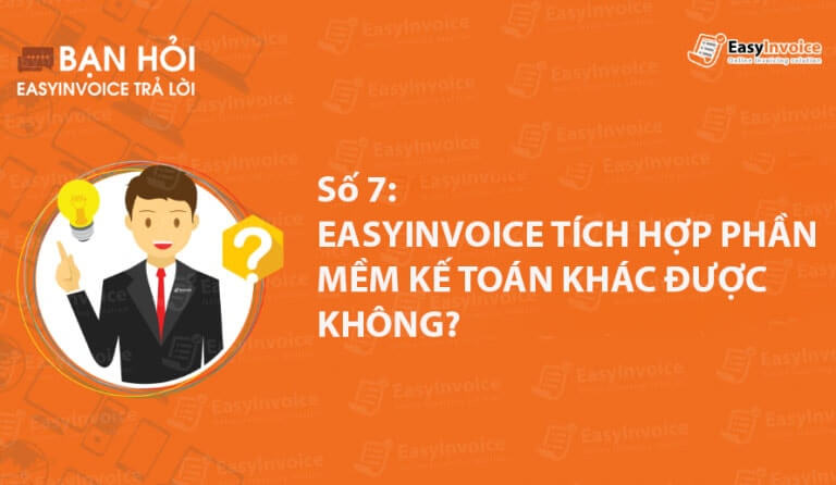 ban hoi easyinvoice tra loi so 7
