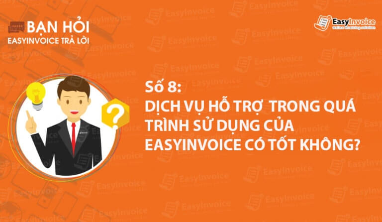 ban hoi easyinvoice tra loi so 8