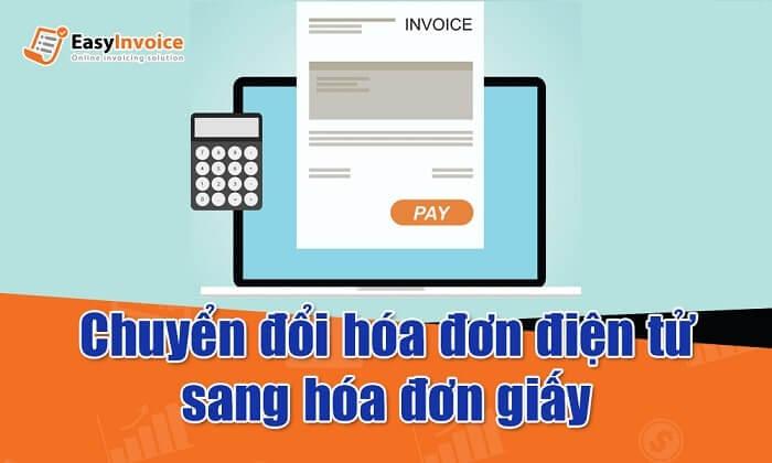 chuyển hóa đơn điện tử sang hóa đơn giấy