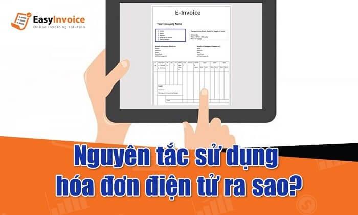 Nguyên tắc sử dụng hóa đơn điện tử