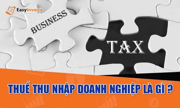 thuế thu nhập doanh nghiệp là gì